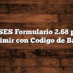 ANSES Formulario 2.68 para Imprimir con Codigo de Barras