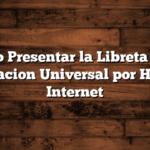 Cómo Presentar la Libreta de la Asignacion Universal por Hijo por Internet
