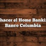 Cómo hacer el Home Banking del Banco Columbia