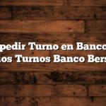 Cómo pedir Turno en Banco Entre Ríos  Turnos Banco Bersa