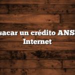 Cómo sacar un crédito ANSES por Internet