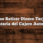 Como Retirar Dinero Tarjeta Alimentaria del Cajero Automático