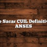 Como Sacar CUIL Definitivo en ANSES
