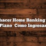 Como hacer Home Banking Banco Piano   Como Ingresar