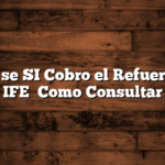 Como se SI Cobro el Refuerzo del IFE   Como Consultar