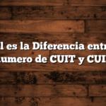 Cuál es la Diferencia entre el numero de CUIT y CUIL