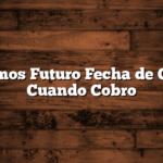 Hacemos Futuro Fecha de Cobro:  Cuando Cobro