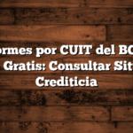 Informes por CUIT del BCRA Online Gratis: Consultar Situación Crediticia
