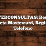 MASTERCONSULTAS: Resumen Tarjeta Mastercard, Registro, Telefono