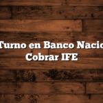 Sacar Turno en Banco Nacion para Cobrar IFE