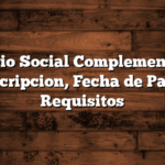 Salario Social Complementario: Inscripcion, Fecha de Pago, Requisitos